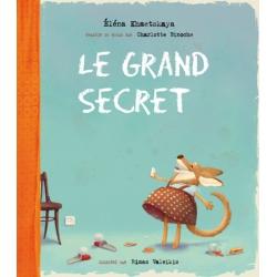 Le Grand Secret. Самый главный секрет (на французском языке)